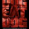 Dog Eat Dog – Acımasız Rekabet 1080p Filmini izle