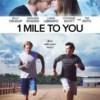 Geçmişe Koşmak 1 Mile to You FullHD izle