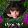 Beautiful Fantastic FullHD film izle