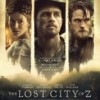 Kayıp Şehir Z The Lost City of Z FullHD film izle