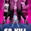 68 Kill Full HD İzle