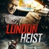 İngiliz İşi London Heist (Gunned Down)